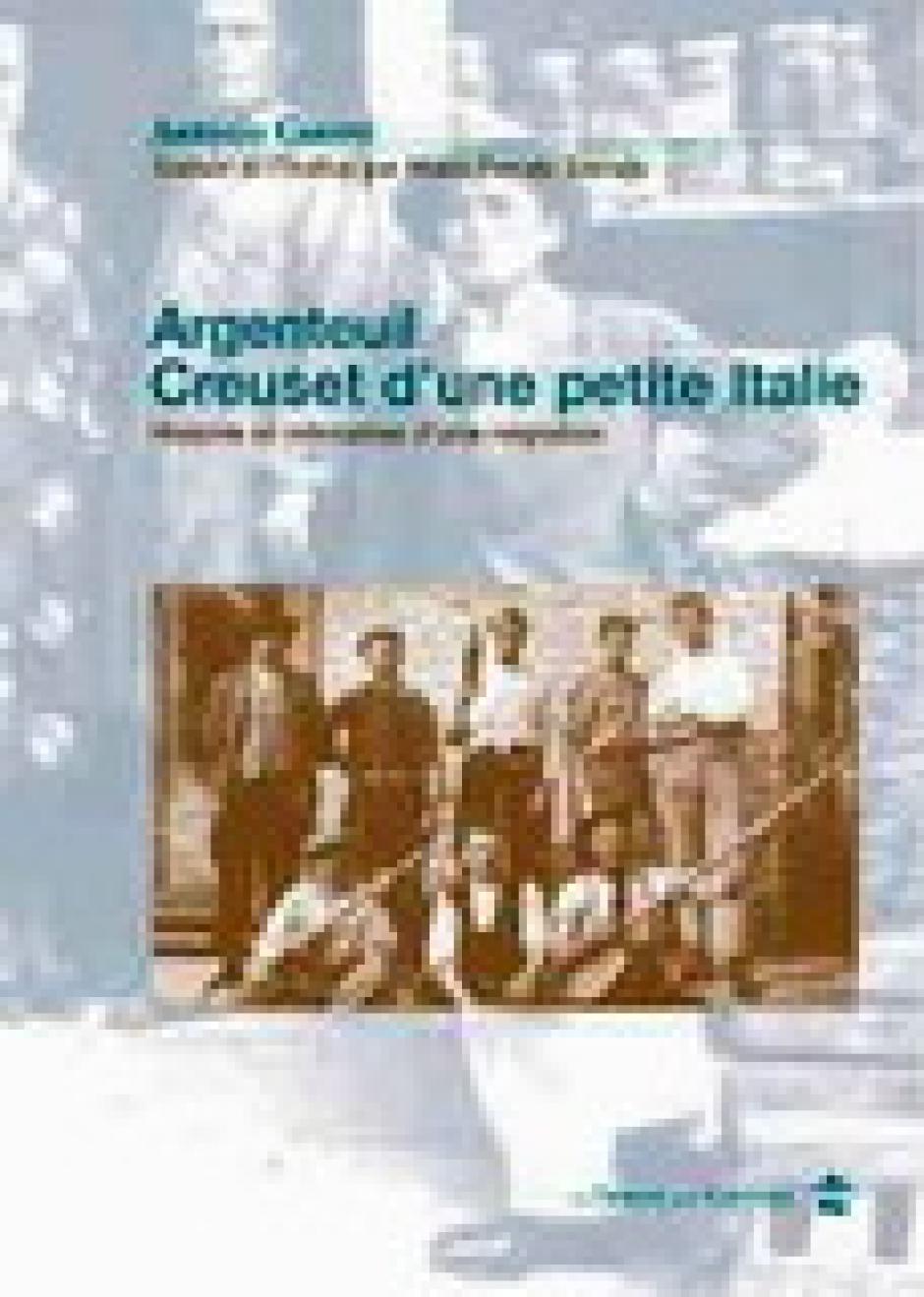 Argenteuil, creuset d'une petite Italie. Antonio Canovi